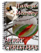 Have A Meowey Merry Christmas Spiral Notebook