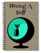 Having A Ball In Aqua Spiral Notebook
