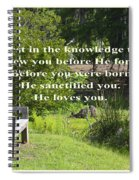 He Sanctified You Spiral Notebook