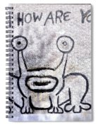 Hi How Are You Spiral Notebook