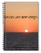 His Mercies Are New Every Morning Spiral Notebook