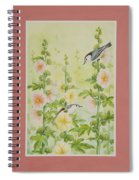 Hollyhocks And Nuthatches Spiral Notebook