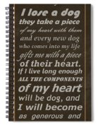 Homage To The Dogs In Our Lives Spiral Notebook