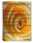 I Carry Your Heart With Me... Spiral Notebook