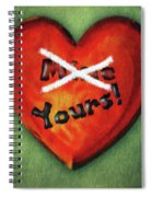 I Gave You My Heart Spiral Notebook