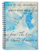 I Lift Up My Eyes Spiral Notebook