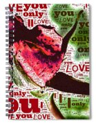 I Love You Only Abstract Spiral Notebook