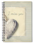 I Miss You Spiral Notebook