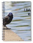 I Only Smile For Food - Kiss My Grits Spiral Notebook