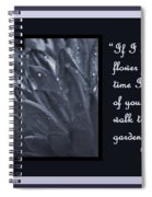 If I Had A Flower Spiral Notebook