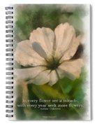 In Every Flower See A Miracle 01 Spiral Notebook