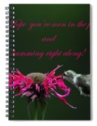 In The Pink And Hummin Along Spiral Notebook