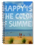 Inspirational Beach Seashore Summer Happy Quote Spiral Notebook