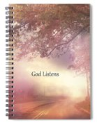 Inspirational Nature Landscape - God Listens - Dreamy Ethereal Spiritual And Religious Nature Photo Spiral Notebook