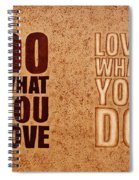 Inspiring Quote Original Coffee Painting Spiral Notebook