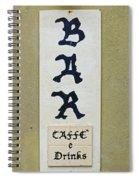 Italian Bar Sign Dsc02638 Spiral Notebook