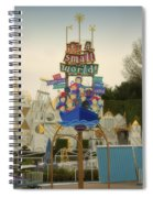 Its A Small World Fantasyland Signage Disneyland Spiral Notebook