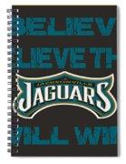 Jacksonville Jaguars I Believe Spiral Notebook