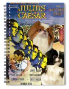 Japanese Chin Art - Julius Caesar Movie Poster Spiral Notebook