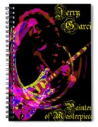 Jerry Garcia Painter Of Masterpieces Spiral Notebook