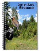 Jerry Plays Birdsongs Spiral Notebook
