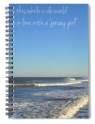 Jersey Girl Seaside Heights Quote Spiral Notebook
