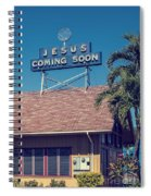 Jesus Coming Soon Church Maui Hawai Spiral Notebook