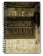 John Wayne's Prop Collection The Alamo Old Tucson Arizona 1967-2009 Spiral Notebook