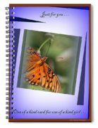 Just For You . . One Of A Kind Spiral Notebook