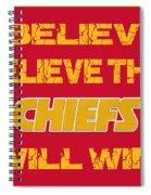 Kansas City Chiefs I Believe Spiral Notebook