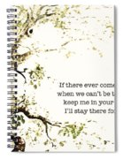 Keep Me In Your Heart Spiral Notebook
