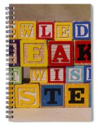 Knowledge Speaks But Wisdom Listens Spiral Notebook