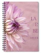 La Vie Est Belle Spiral Notebook