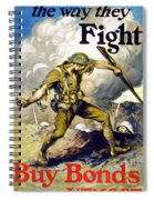 Lend The Way They Fight, 1918 Spiral Notebook