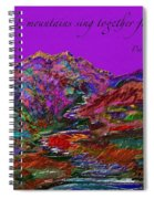Let The Mountains Sing Spiral Notebook