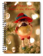 Let There Be Peace On Earth Spiral Notebook