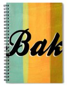 Let's Bake This Spiral Notebook