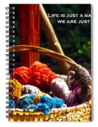 Life Is Just A Basket Of Yarn Spiral Notebook
