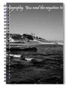 Life Is Like Photography Spiral Notebook