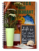 Life Is Too Short Spiral Notebook