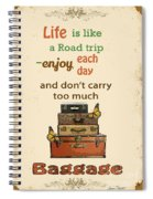 Life Typography-baggage Spiral Notebook