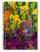 Live For Today - Journal Art - Wip Spiral Notebook