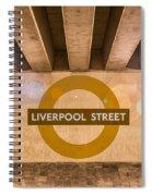 Liverpool Street Underground Spiral Notebook