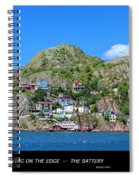 Living On The Edge -- The Battery - St. John's Nl Spiral Notebook