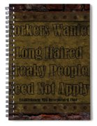 Long Haired Freaky People Need Not Apply Spiral Notebook