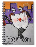 Loose Tooth Spiral Notebook