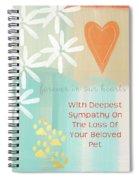 Loss Of Beloved Pet Card Spiral Notebook