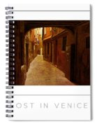 Lost In Venice Poster Spiral Notebook