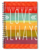Love Always Spiral Notebook