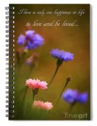 Love And Be Loved Spiral Notebook